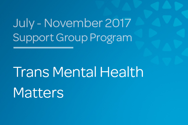 Transgender Mental Health Matters