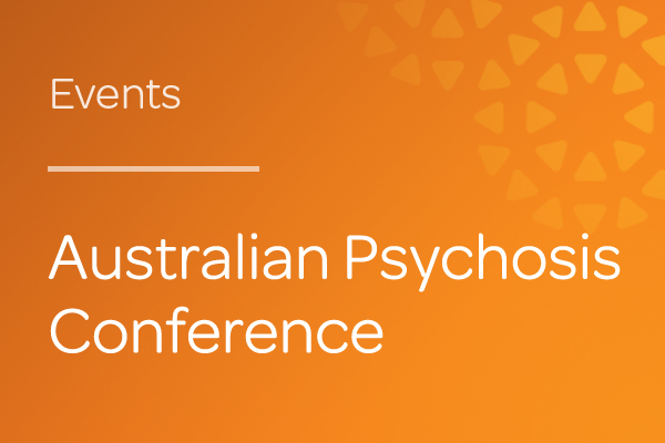 Event-Australian-Psychosis-Conference